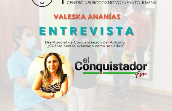 Radio El Conquistador: ¿Cuánto hemos avanzado como sociedad respecto al Autismo?
